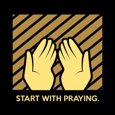 Start With Praying